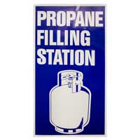 Propane filling sign.
